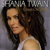 Shania Twain Come On Over (1997)